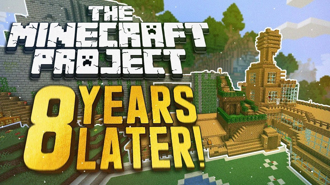 The Minecraft Project 8 years later