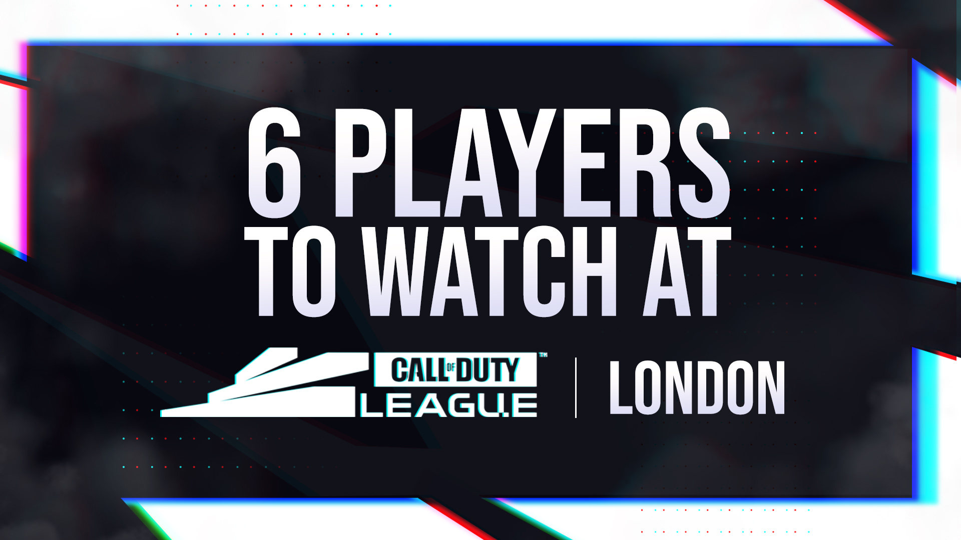 6 players to watch at CDL London
