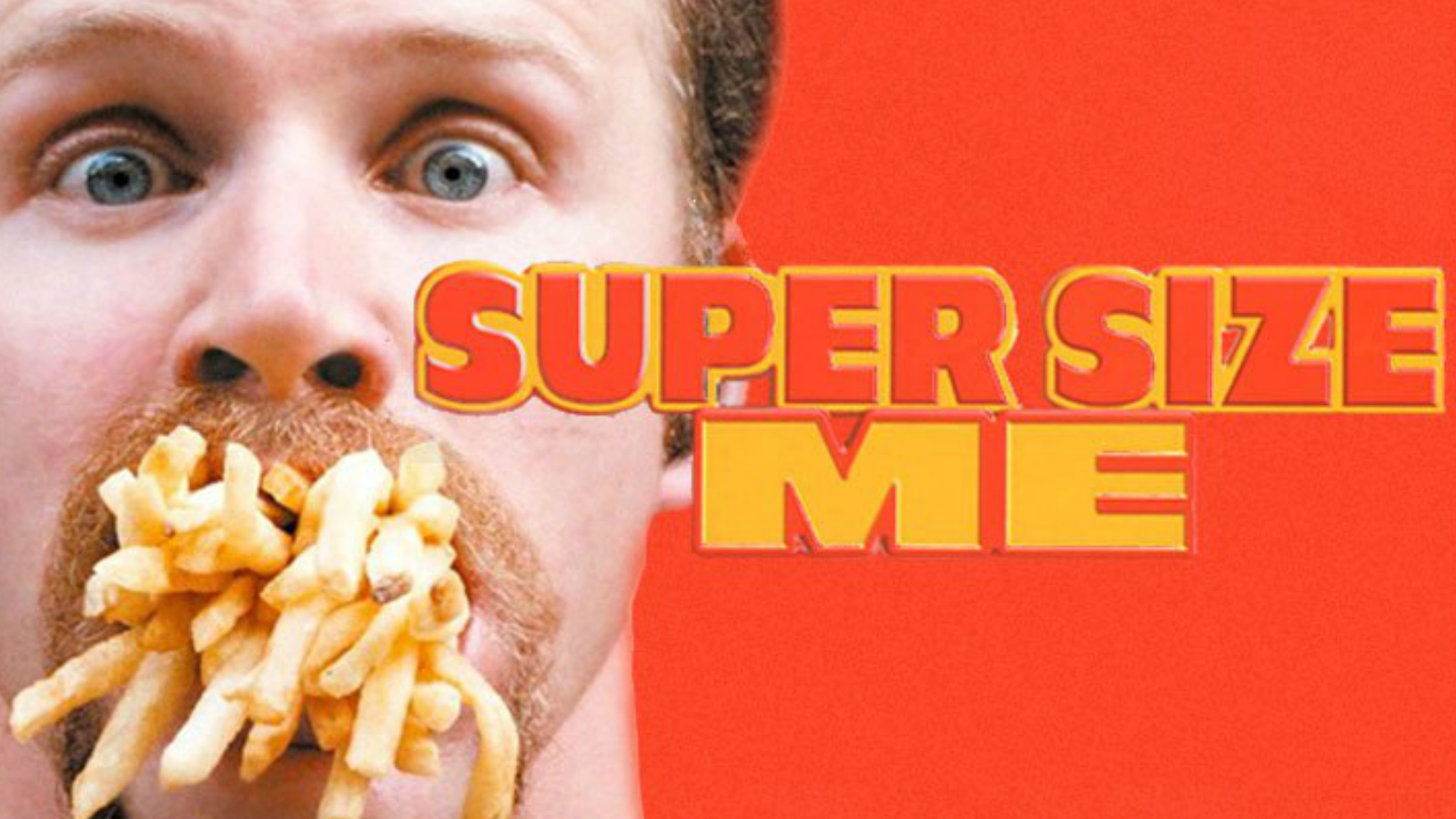 Movie poster for Super Size Me