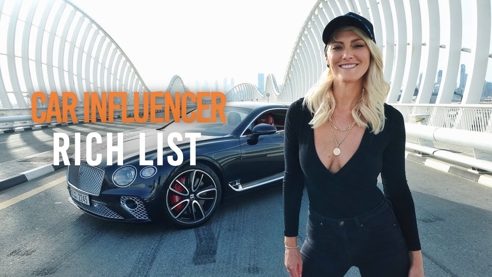 Supercar Blondie with Bentley Continental, car influencer rich list