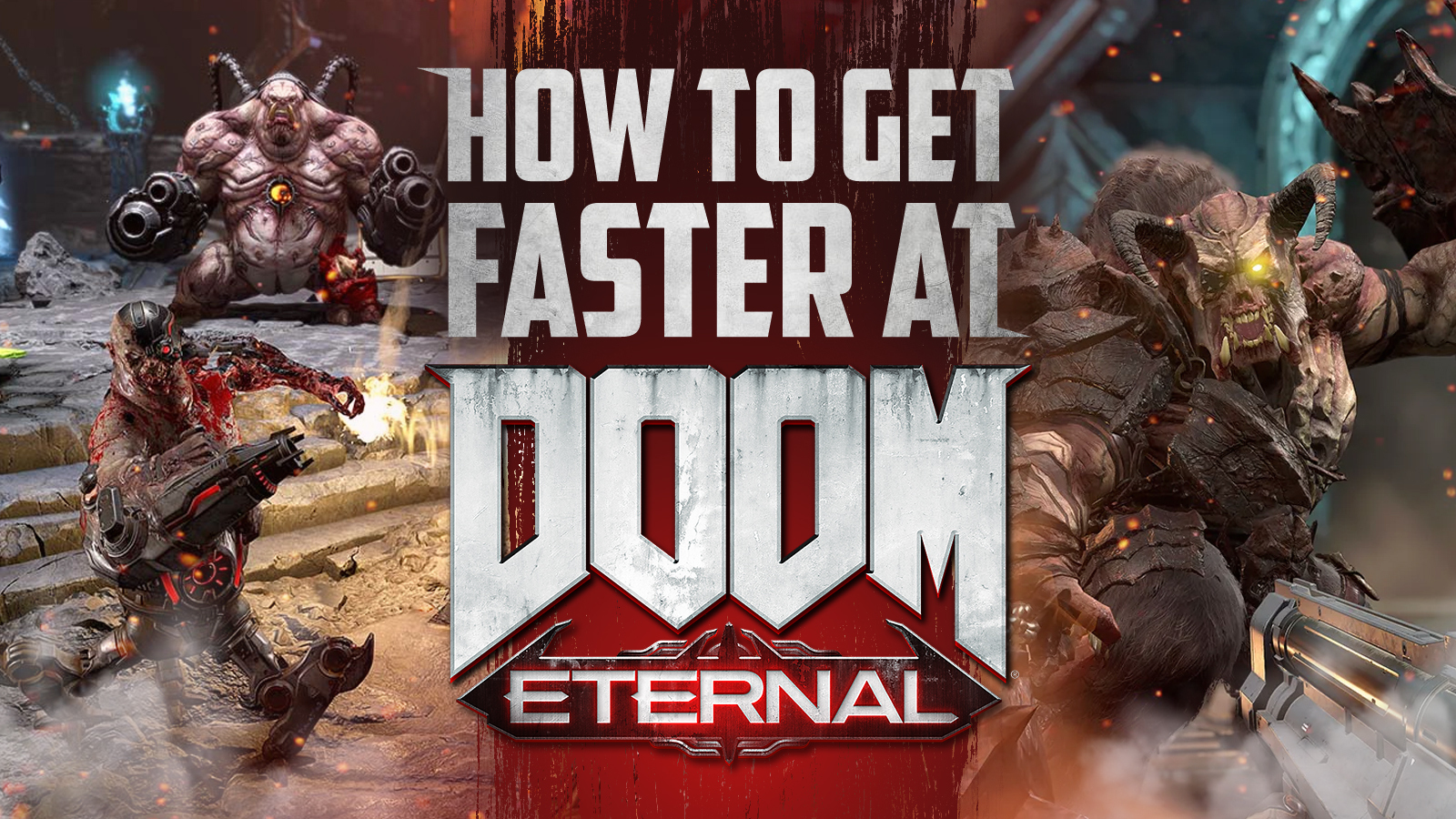 How to get faster at Doom Eternal