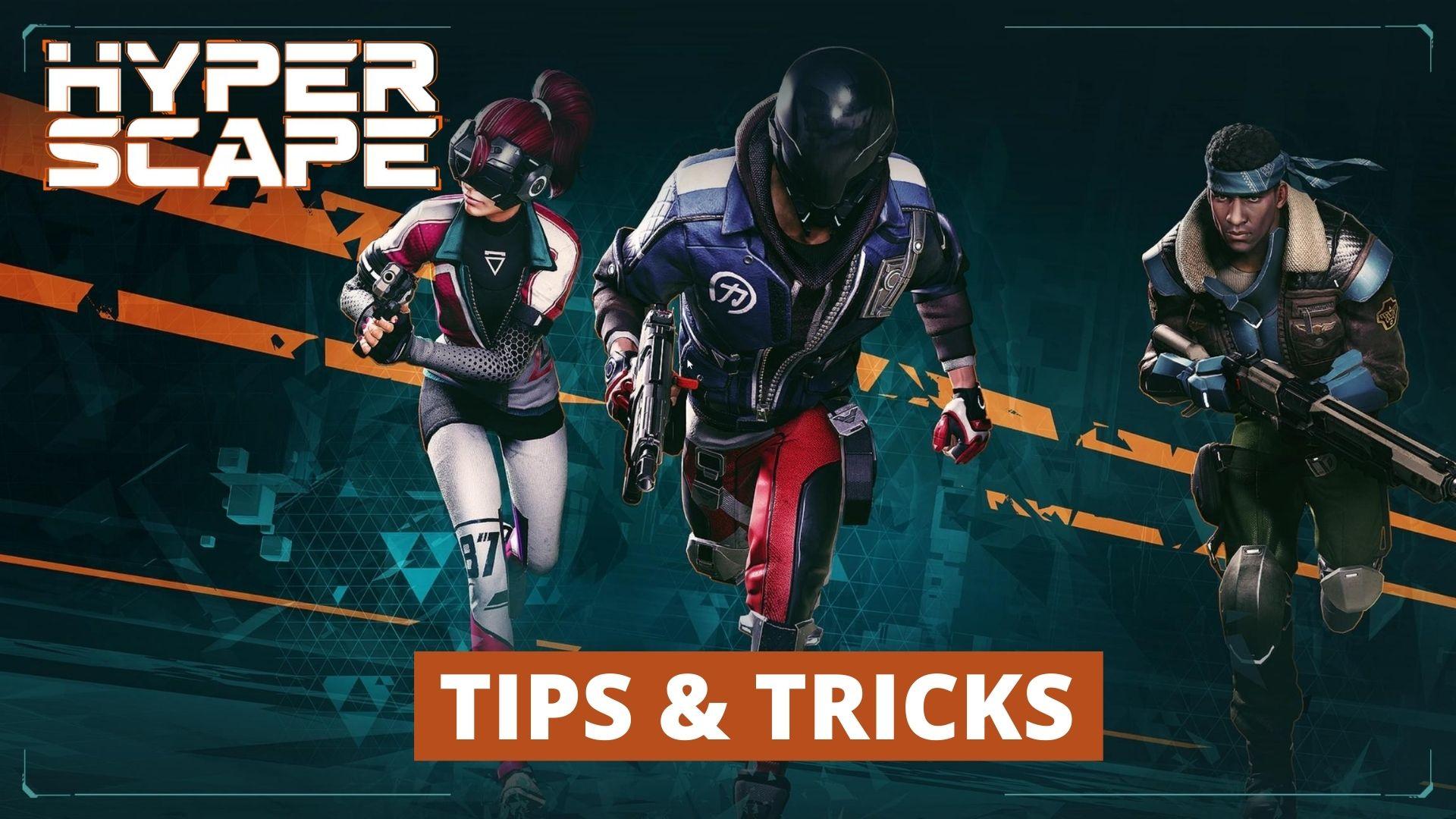 Hyper Scape tips guide