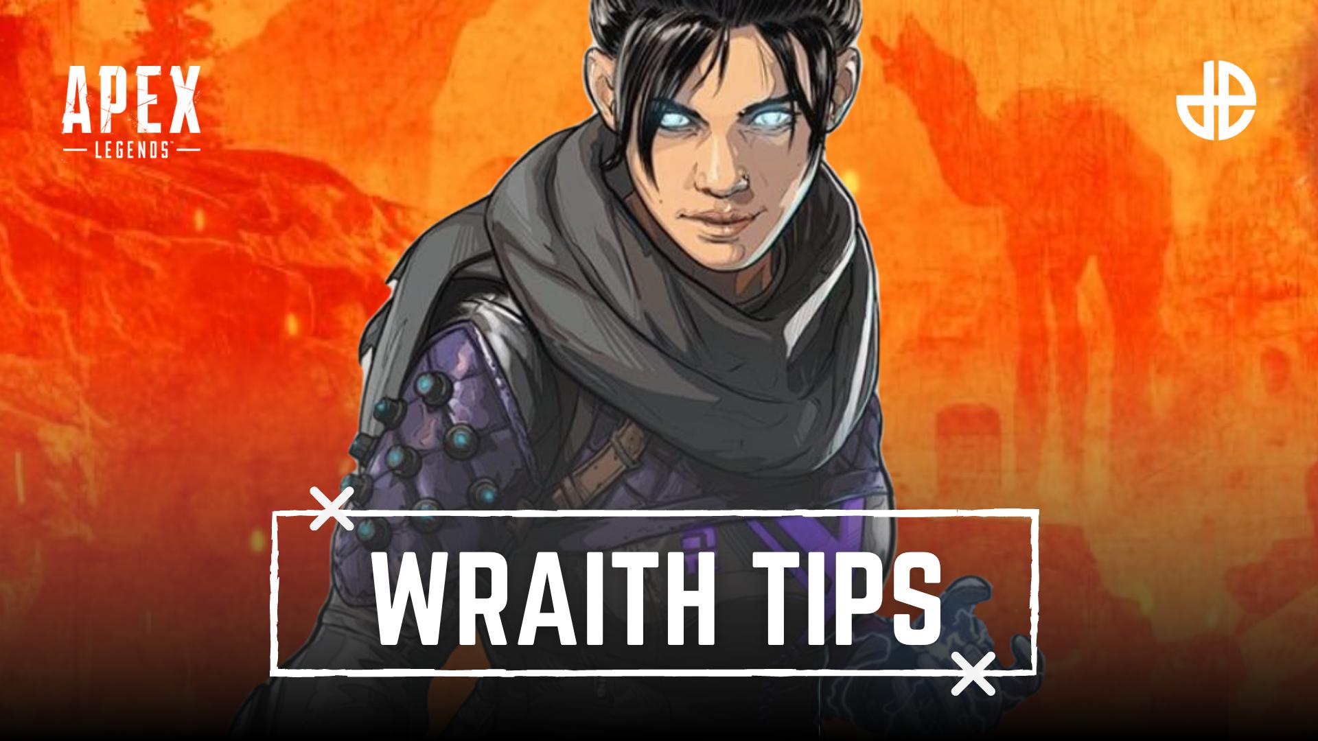 Wraith tips