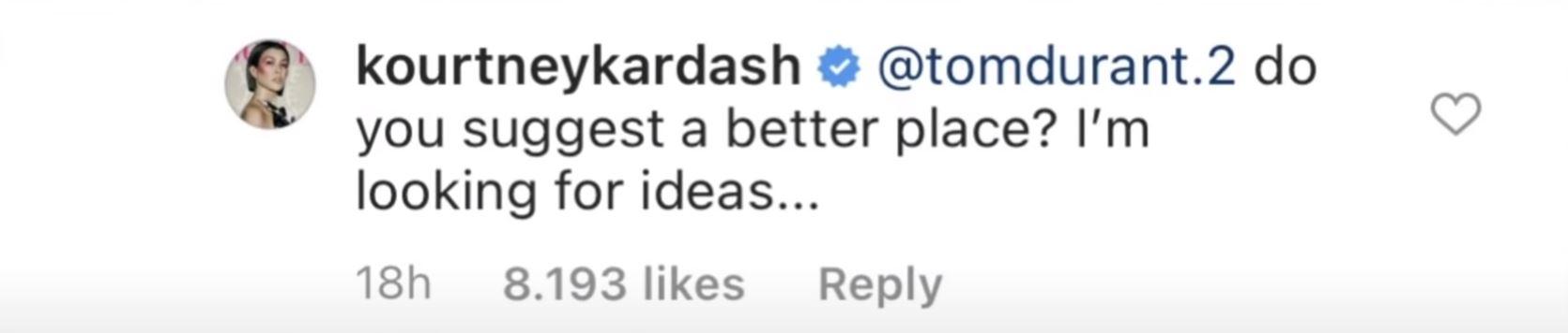 Kourtney Kardashian hits back at a critic.