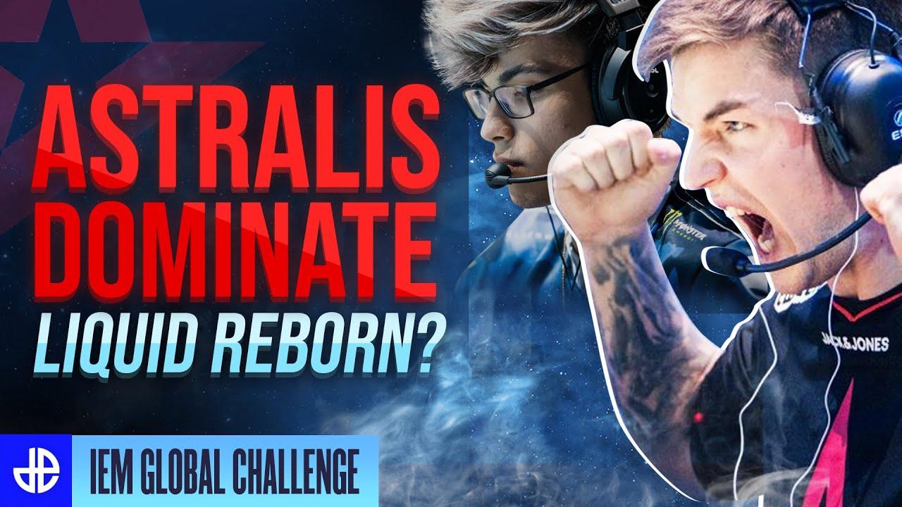 Astralis dominate IEM Global Challenge - Liquid Reborn?