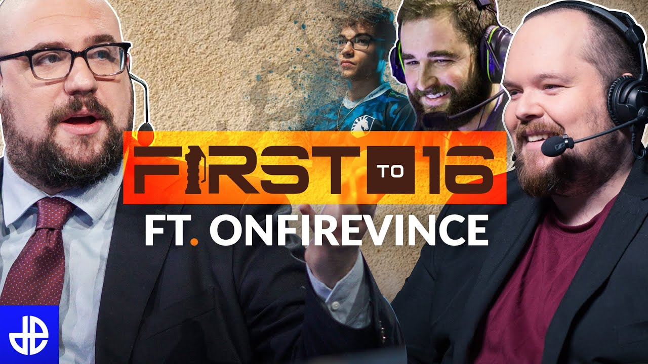 First to 16 and OnFireVince