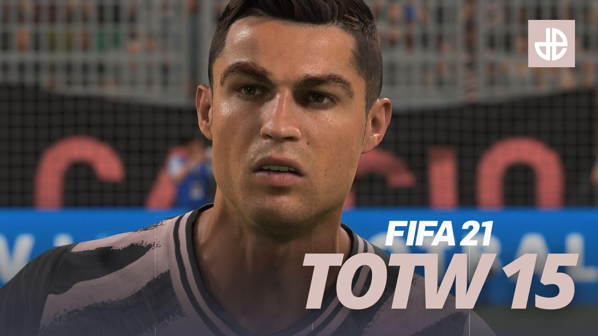fifa 21 team of the week totw 15 ronaldo full team announced predictions leaks