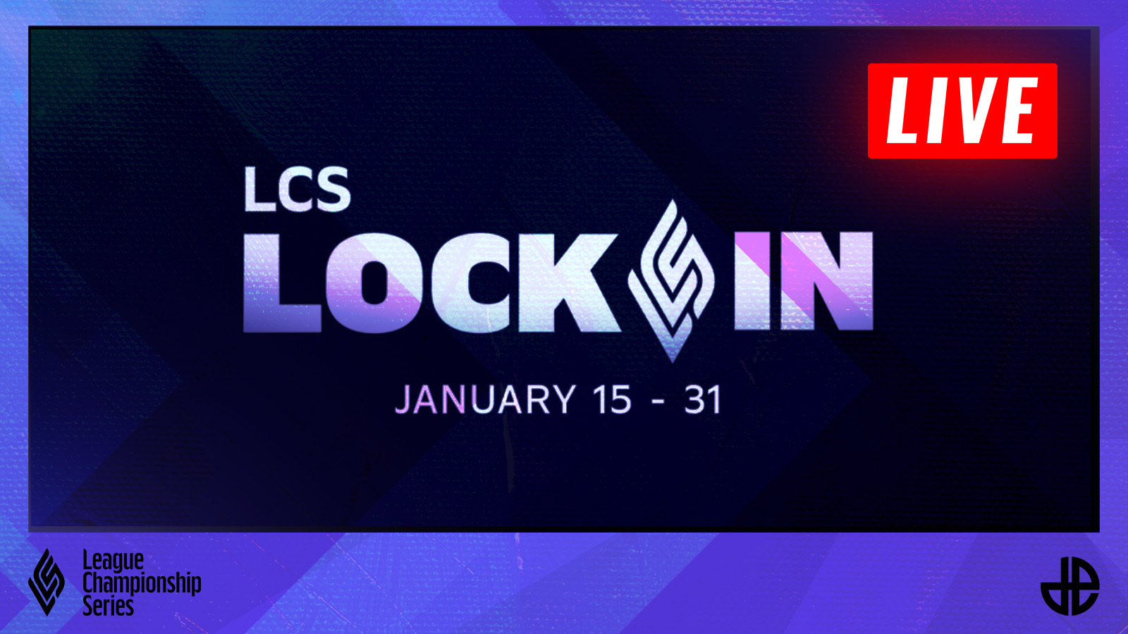 LCS Lock In 2021