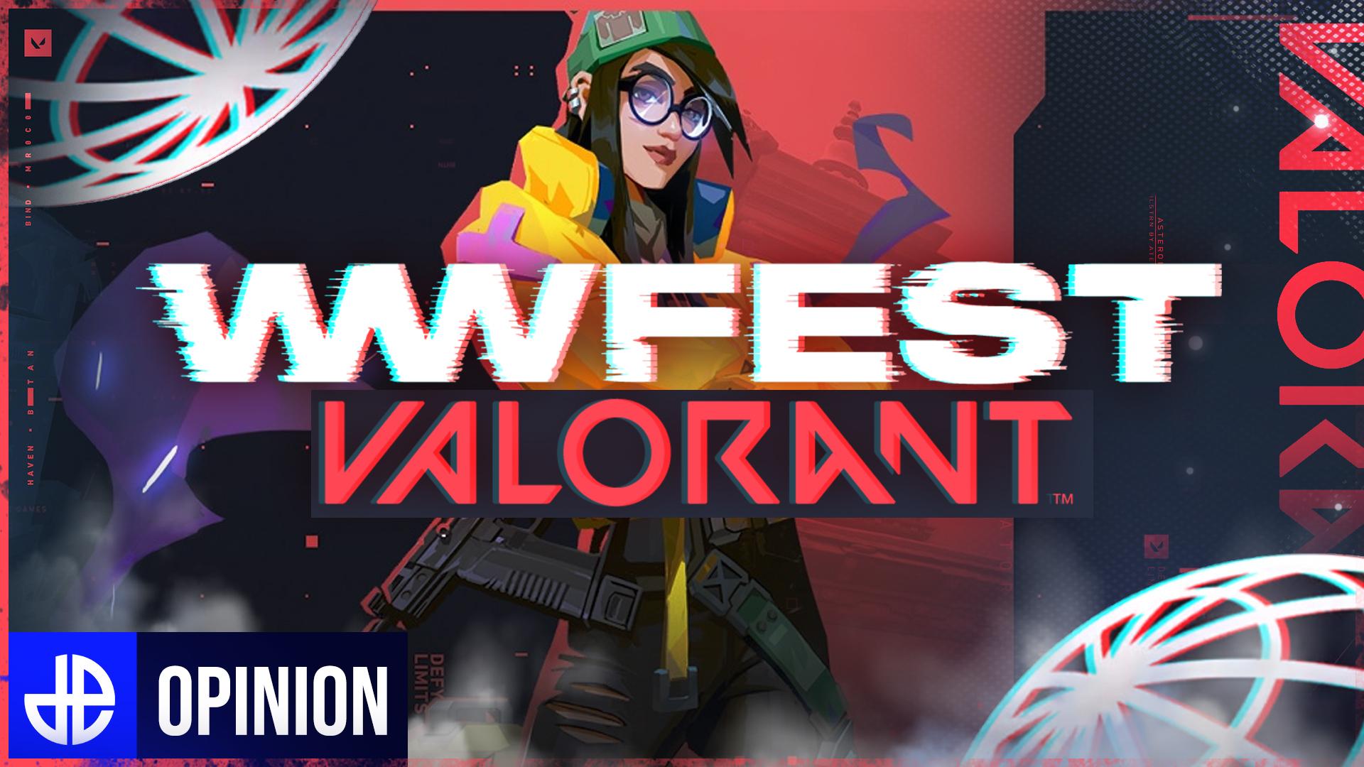 Valorant wwFest Opinion Feature