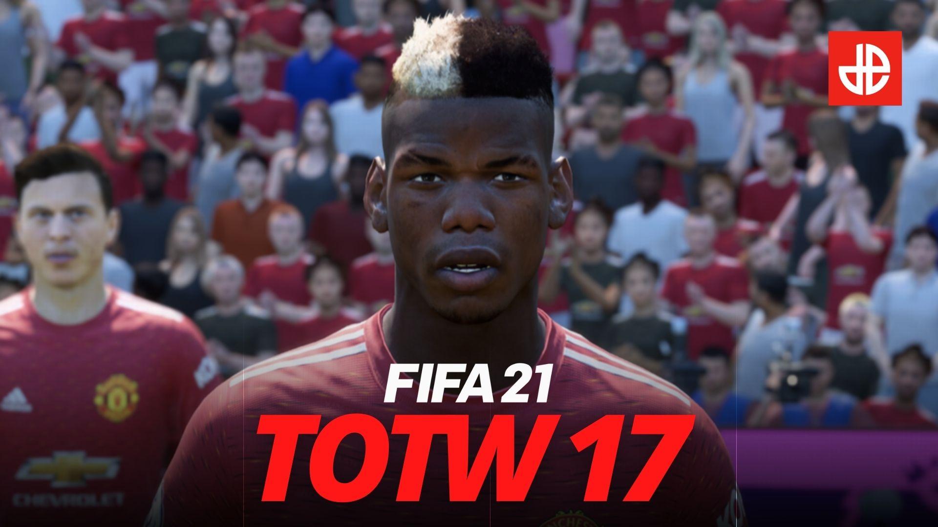 FIFA 21 totw 17 pogba