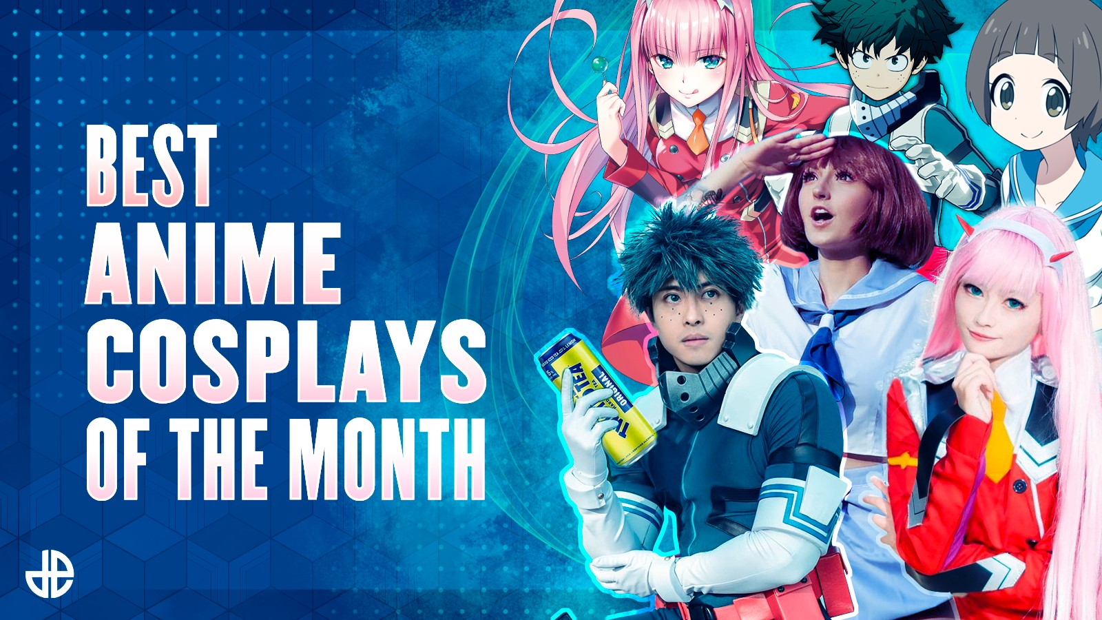 Group of cosplayers and cosplayer characters next to text reding 'Best Anime Cosplays of the Month'