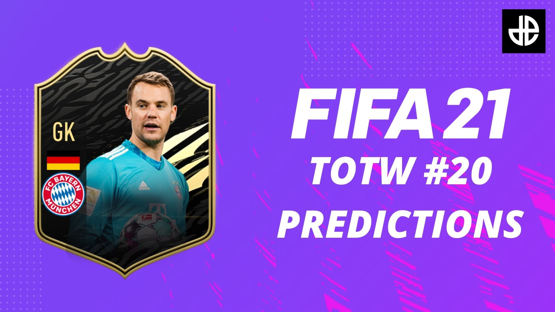 FIFA 21 TOTW 20 predictions with a Manuel Neuer card