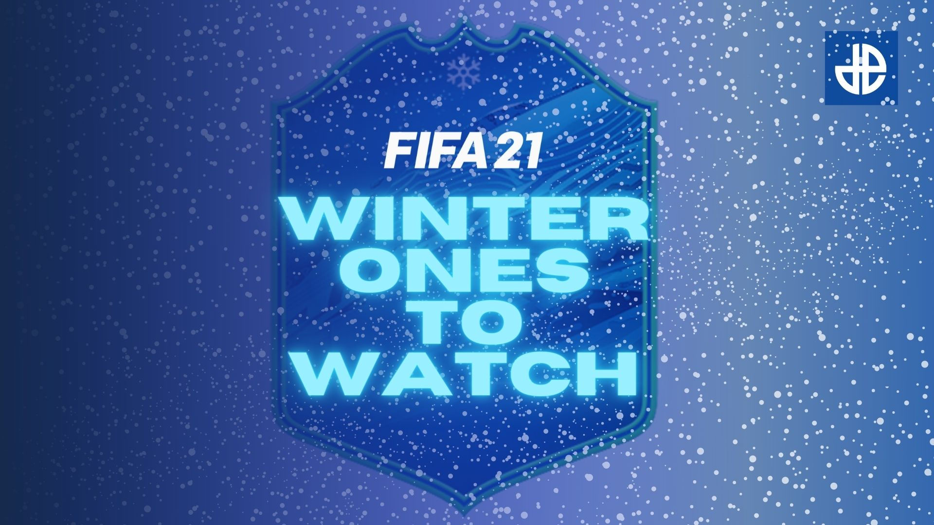 FIFA 21 Ones to Watch predictions