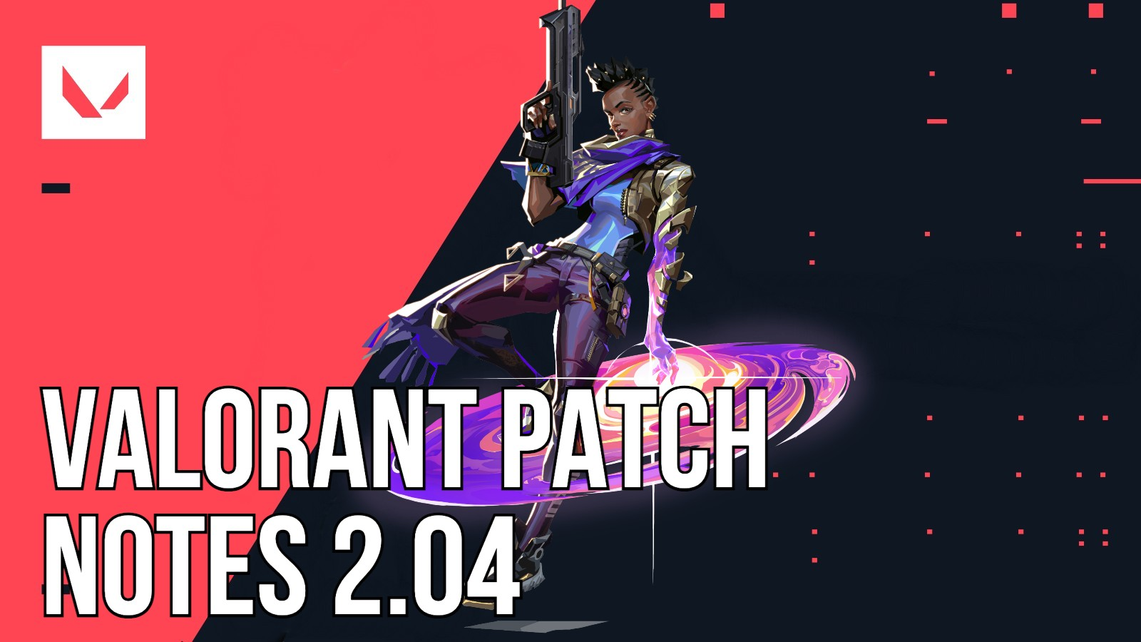 Valorant update 2.04 patch notes: Astra, Escalation changes, rank updates - Dexerto