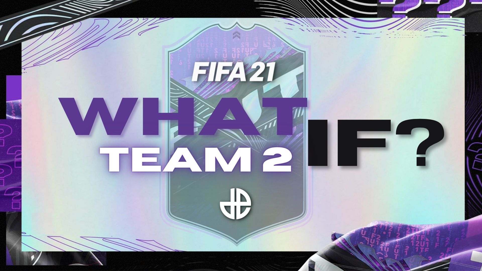 FIFA 21 What If Team 2 promo on its way.