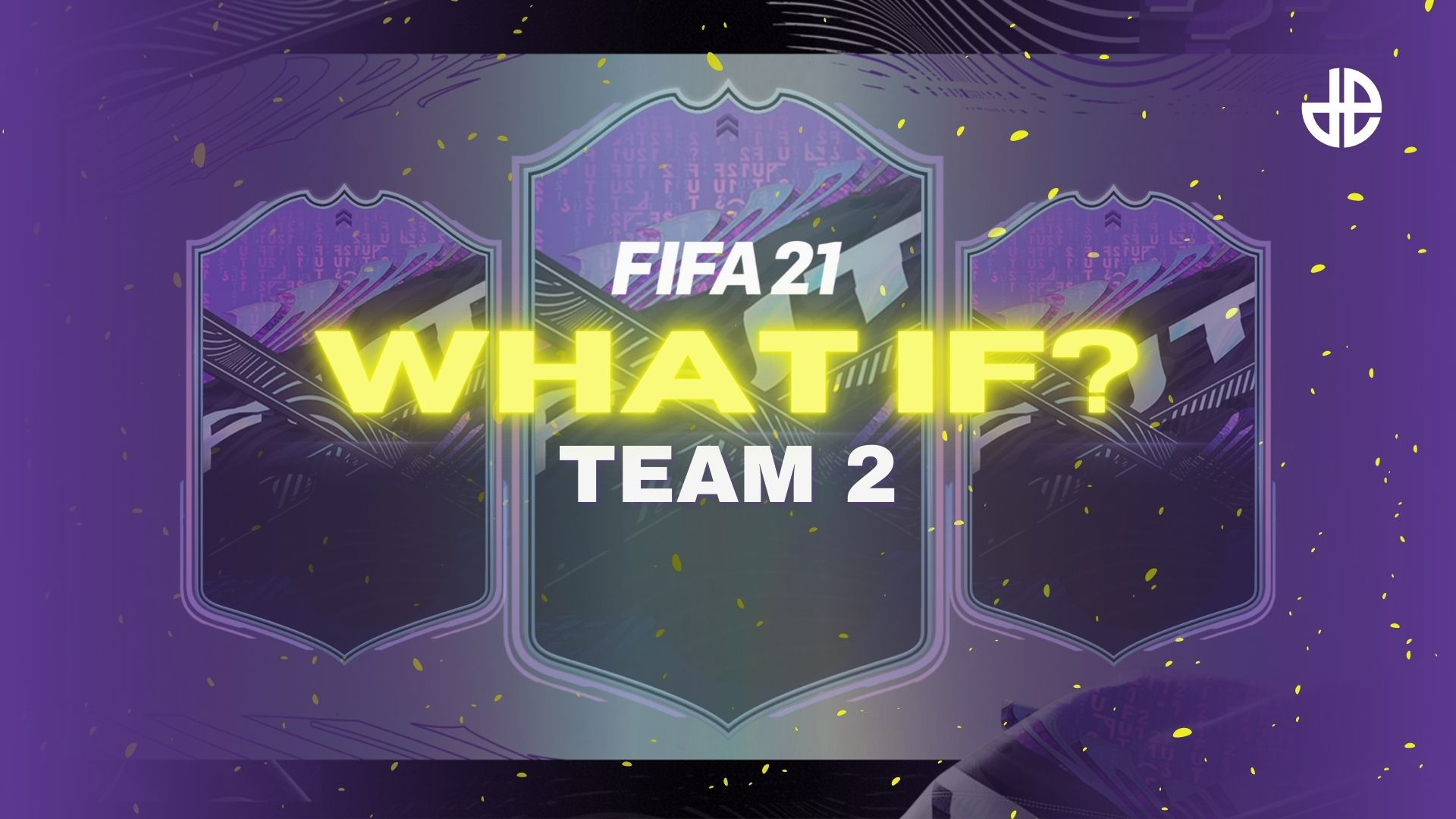 FIFA 21 What If Team 2 revealed