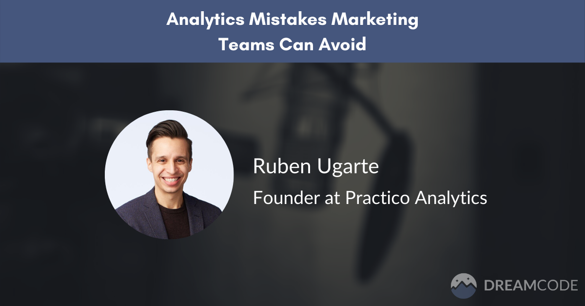Analytics mistakes marketing teams should avoid