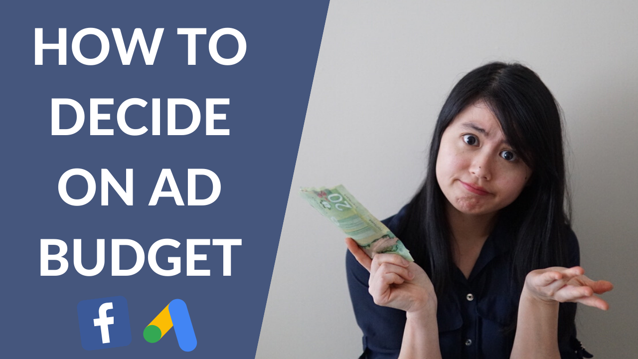 How to decide on ad budget