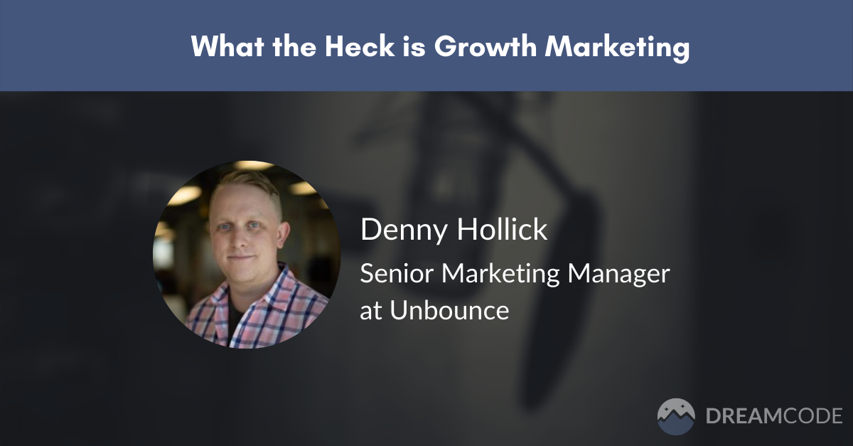 What the heck is growth marketing