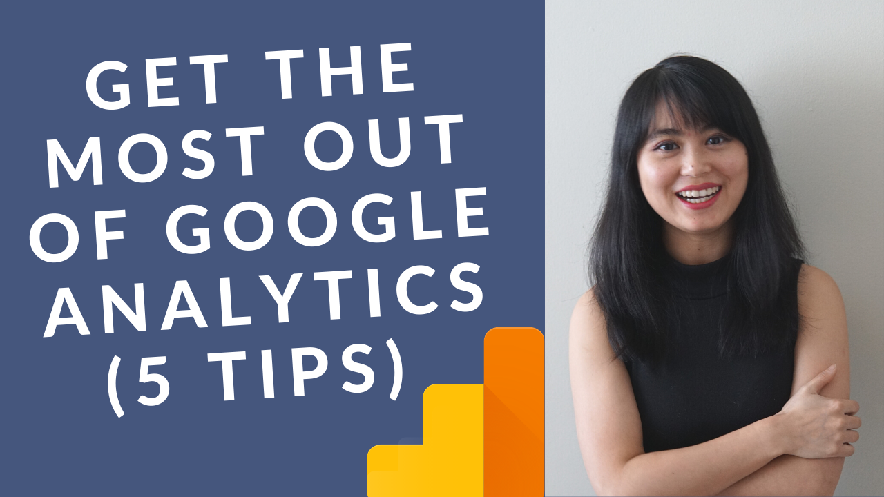 How to get the most from google analytics %285 tips%29  %281%29