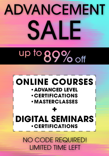 All Online Courses at launch price (only featuring adv. Level, certification, and master classes.) Certification digital seminars 50% off.