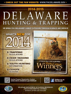 2014-15 Delaware Hunting & Trapping Guide - The official Hunting Regulations Guide from the Delaware Department of Natural Resources and Environmental Control