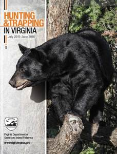 2015 Hunting and Trapping in Virginia | The Official Hunting and Trapping Regulations from the Virginia Department of Game and Inland Fisheries