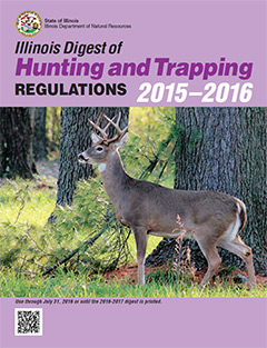 Illinois digest of Hunting and Trapping Regulations 2015-2016