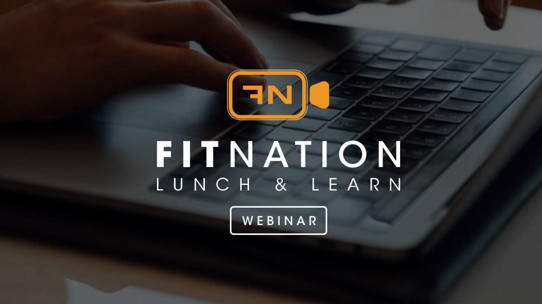 FitNation: Lunch and Learn