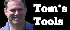 Tom's Tools