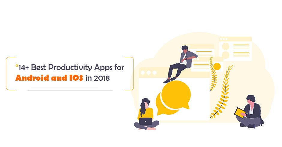 14+ Best Productivity Apps (Android & iOS)