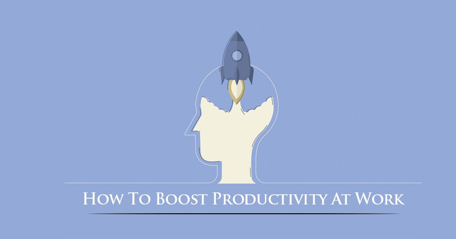 /how-to-boost-productivity-at-work