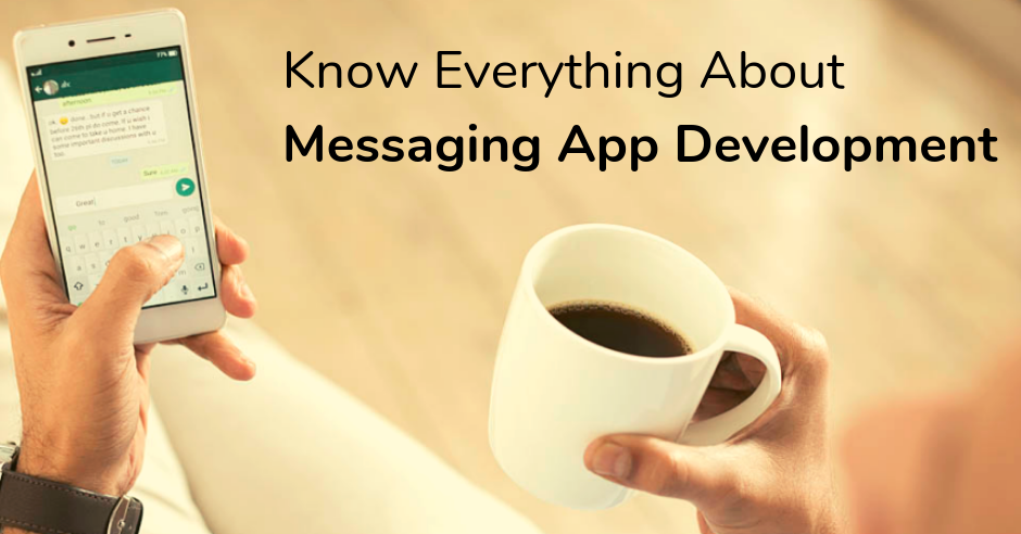 /know-everything-about-messaging-app-development