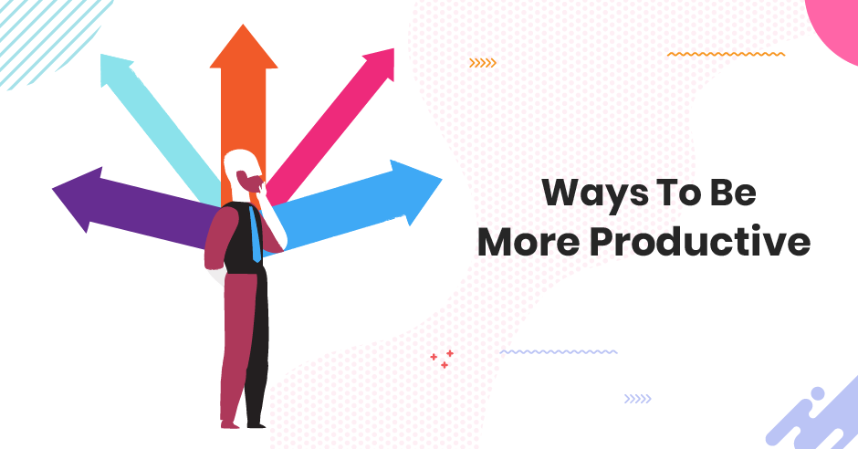 /how-to-be-more-productive