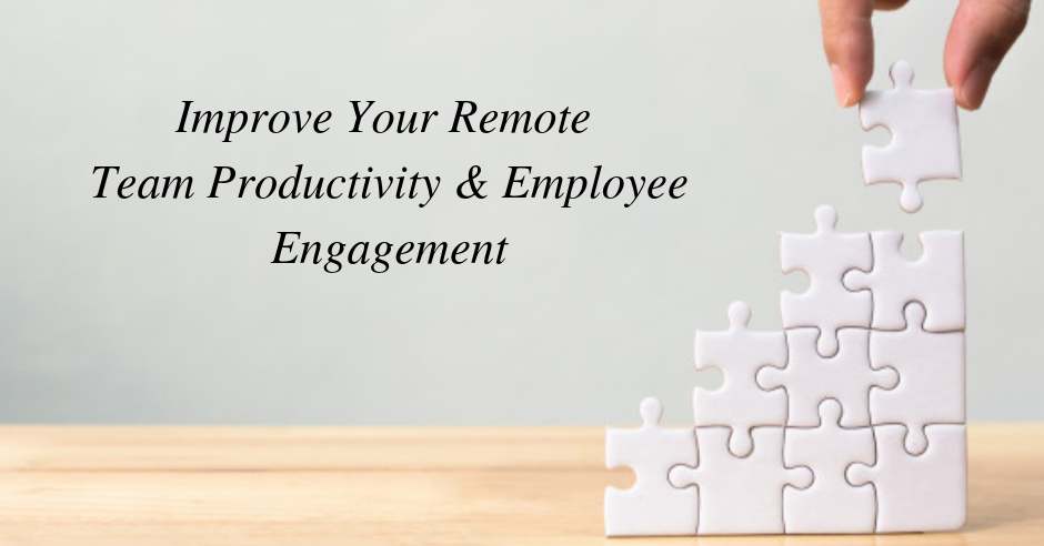 Remote Team Productivity And Employee Engagement