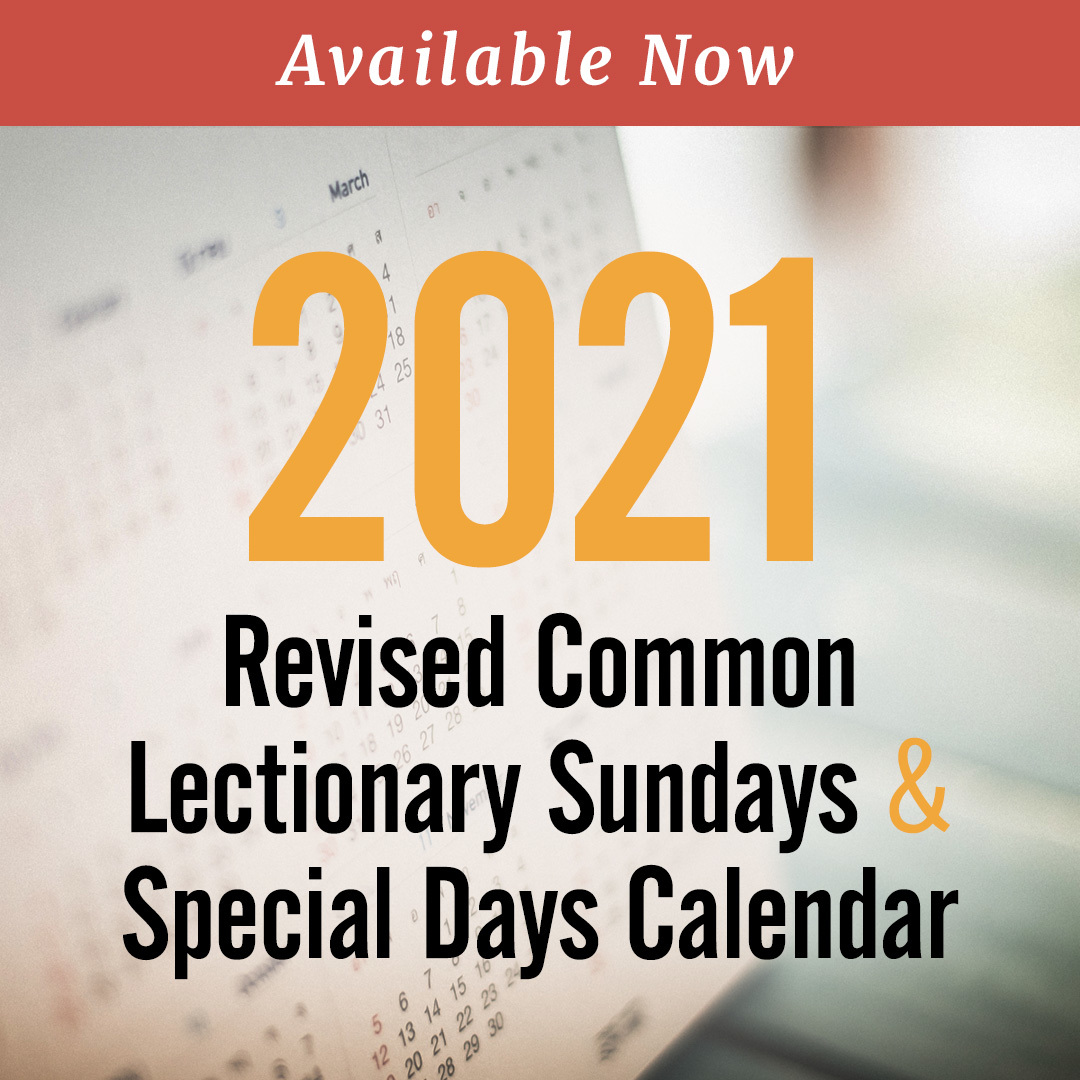 Discipleship Ministries | 2021 Revised Common Lectionary   Sundays &…