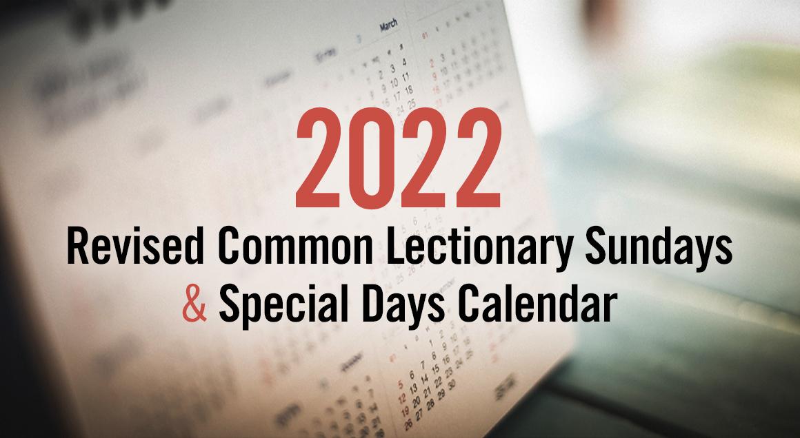 2022 lectionary calendar article