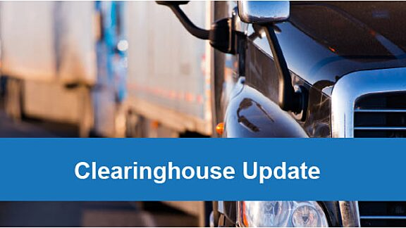 Clearinghouse Update from Federal Motor Carrier Safety Administration