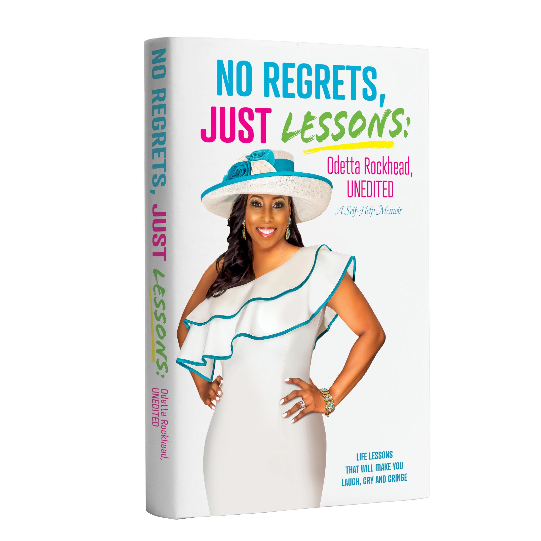 No Regrets, Just Lessons: Odetta Rockhead, UNEDITED - Paperback
