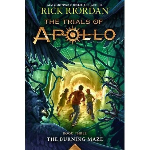 Trials of Apollo Book 3 - The Burning Maze