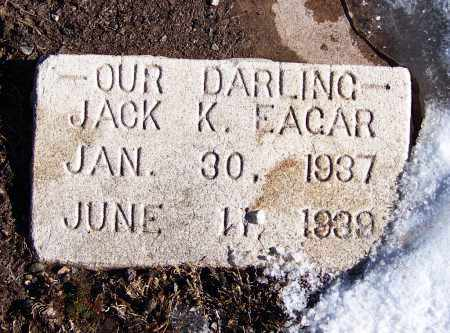EAGAR, JACK K - Apache County, Arizona | JACK K EAGAR - Arizona Gravestone Photos