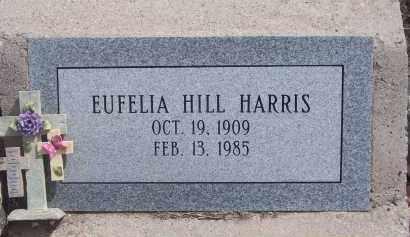 HILL HARRIS, EUFELIA - Apache County, Arizona | EUFELIA HILL HARRIS - Arizona Gravestone Photos