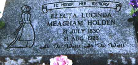 MEACHAM HOLDEN, ELECTA LUCINDA - Apache County, Arizona | ELECTA LUCINDA MEACHAM HOLDEN - Arizona Gravestone Photos