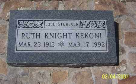 KEKONI, RUTH KNIGHT - Apache County, Arizona | RUTH KNIGHT KEKONI - Arizona Gravestone Photos