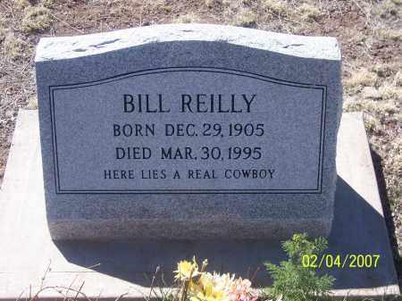 REILLY, BILL - Apache County, Arizona | BILL REILLY - Arizona Gravestone Photos