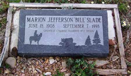 "SLADE, MARION JEFFERSON ""BILL"" - Apache County, Arizona | MARION JEFFERSON ""BILL"" SLADE - Arizona Gravestone Photos"