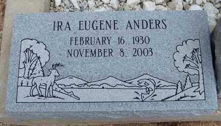 ANDERS, IRA EUGENE - Cochise County, Arizona | IRA EUGENE ANDERS - Arizona Gravestone Photos
