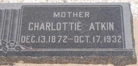 ATKIN, CHARLOTTIE - Cochise County, Arizona | CHARLOTTIE ATKIN - Arizona Gravestone Photos