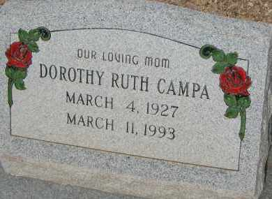 CAMPA, DOROTHY RUTH - Cochise County, Arizona | DOROTHY RUTH CAMPA - Arizona Gravestone Photos