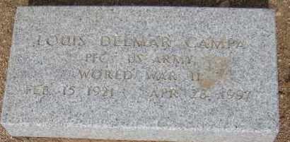 CAMPA, LOUIS DELMAR - Cochise County, Arizona | LOUIS DELMAR CAMPA - Arizona Gravestone Photos